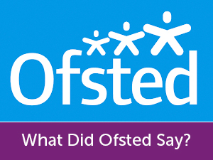What-did-Ofsted-say.jpg